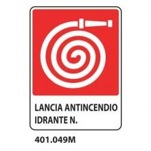 """Cartello Antincendio """"Lancia antincendio idrante N°"""" 25x31 cm Dixon Industries 401.049M"""