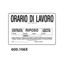 """Cartello informativo """"Orario di lavoro"""" Dixon Industries 30x20 cm - 600.106X"""
